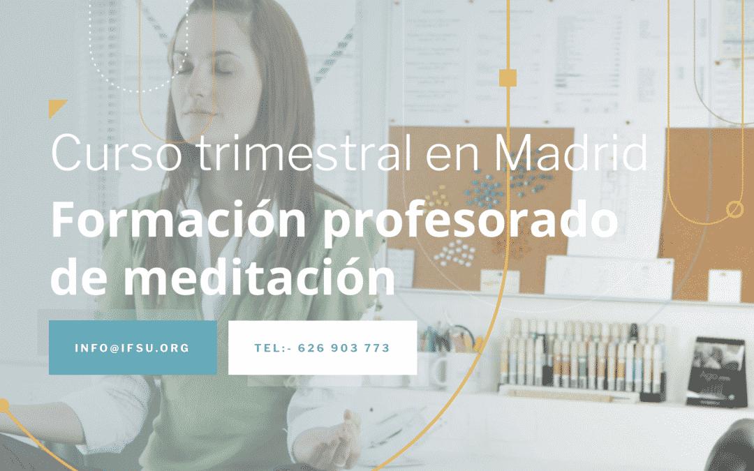 Curso trimestral de Meditación en Madrid